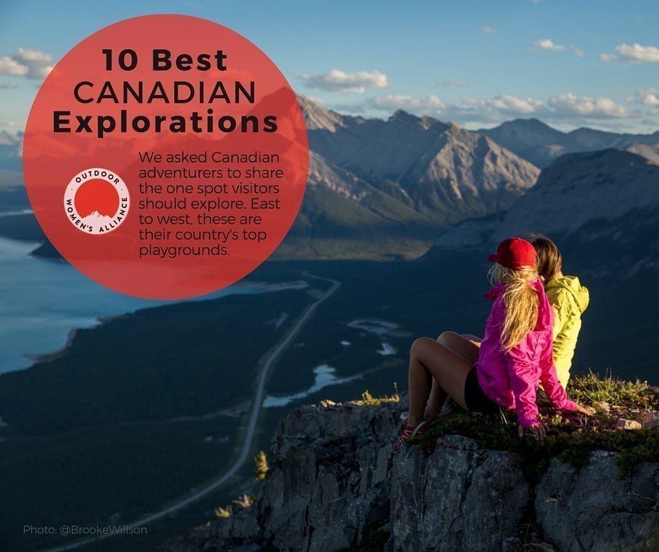 10 Best Candian Explorations
